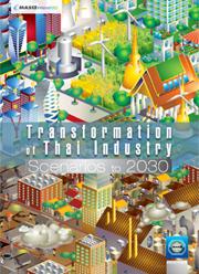 Transformation of Thai Industry Scenarios to 2030