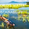 ก้าวสู่โลกอนาคตที่อุดมสมบูรณ์ด้วยน้ำ ตอนที่ 2