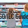 ไอเอสโอปรับปรุงมาตรฐานบรรจุภัณฑ์เพื่อผู้บริโภค