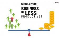 ควรทำให้ธุรกิจของเรามีผลผลิตน้อยลงไหม? ตอนที่ 1