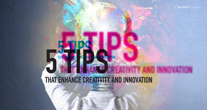 """เคล็ดลับ 5 ประการ ก้าวสู่ """"นวัตกรรม"""" ที่คุณก็ทำได้"""