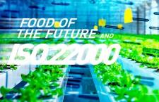 อาหารแห่งโลกอนาคตกับ ISO 22000 ตอนที่ 2