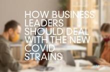 แนวทางจัดการทางธุรกิจกับผลกระทบของโควิดสายพันธุ์ใหม่