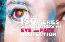 ปกป้องดวงตาและใบหน้าด้วยมาตรฐานใหม่ไอเอสโอ