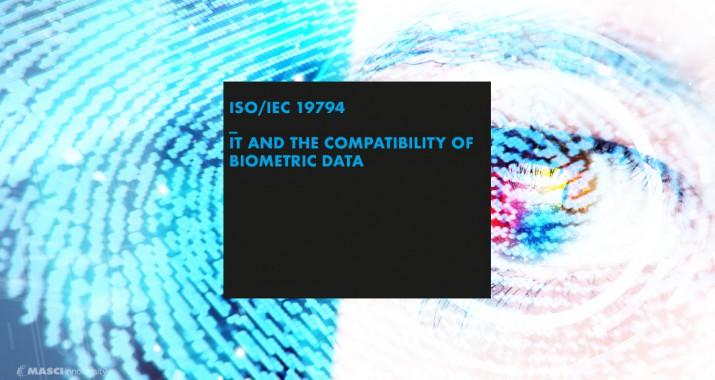 แนะนำชุดมาตรฐานใหม่เกี่ยวกับไบโอเมตริกซ์ ISO/IEC 19794