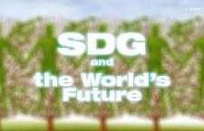 SDG กับอนาคตที่ยั่งยืน ตอนที่ 1