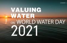 """""""ใช้น้ำอย่างมีคุณค่า"""" เนื่องในวันน้ำโลก 2564"""