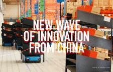 คลื่นลูกใหม่แห่งนวัตกรรมจากประเทศจีน ตอนที่ 1