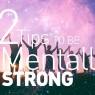 แนะ 12 วิธีช่วยเสริมแกร่งจิตใจ ตอนที่ 2