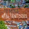10 เมืองที่มีความยืดหยุ่นมากที่สุดในโลก
