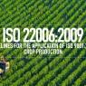 ISO 22006:2009 แนวทางในการประยุกต์ใช้มาตรฐาน ISO 9001 สำหรับผู้เพาะปลูกพืชผล