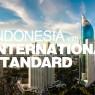 แผนพัฒนาอินโดนีเซีย ระบุให้ใช้ประโยชน์จากมาตรฐาน