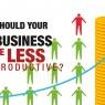 ควรทำให้ธุรกิจของเรามีผลผลิตน้อยลงไหม? ตอนที่ 3