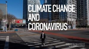 CLIMATE CHANGE  AND  CORONAVIRUS