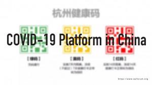 COVID-19 Platform in China