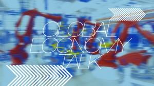 GLOBAL--ECONOMY-TALK