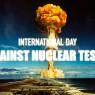 วันสากลแห่งการต่อต้านการทดสอบนิวเคลียร์