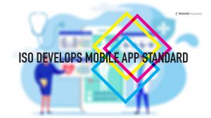 ISO DEVELOPS MOBILE APP STANDARD2