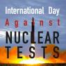 วันสากลแห่งต่อต้านการทดลองอาวุธนิวเคลียร์