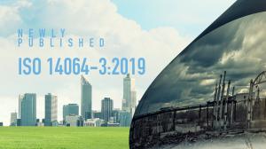 NEWLY  PUBLISHED ISO 14064-3-2019
