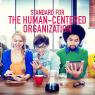 มาตรฐานการทำงานยุคใหม่ที่ให้ความสำคัญกับมนุษย์เป็นศูนย์กลาง